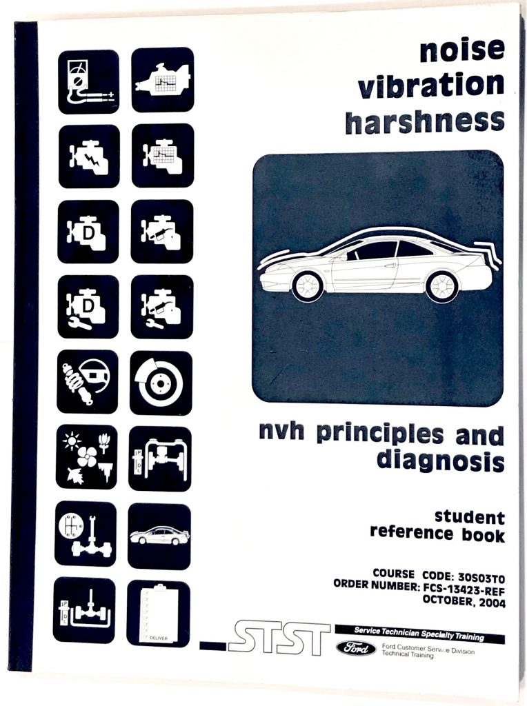 The Ford Training Center's NVH Principles and Diagnosis